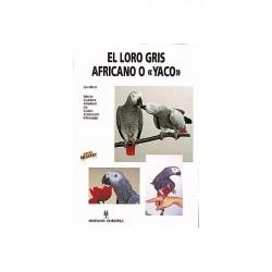 El loro gris africano o YACO ( David Alderton )